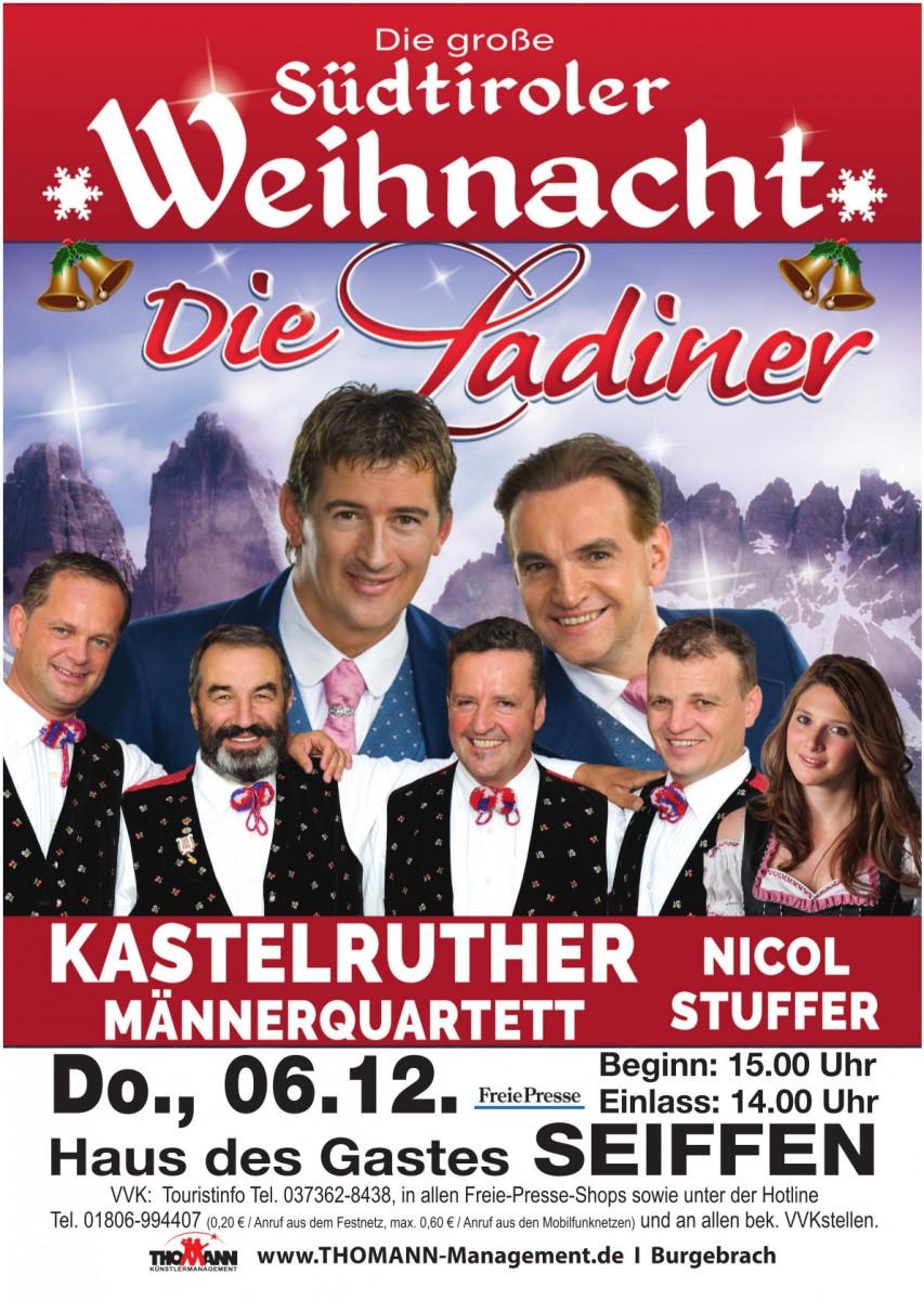 Die große Südtiroler Weihnacht-mit den Ladinern, Kastelruther Männerquartett und Nicol Stuffer @ Haus des Gastes | Kurort Seiffen/Erzgeb. | Sachsen | Deutschland