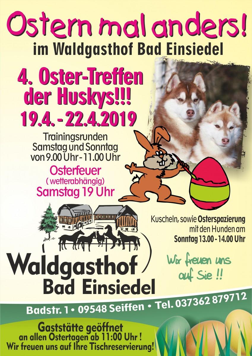 4.Oster-Treffen der Huskys @ Waldgasthof Bad Einsiedel | Kurort Seiffen/Erzgeb. | Sachsen | Deutschland