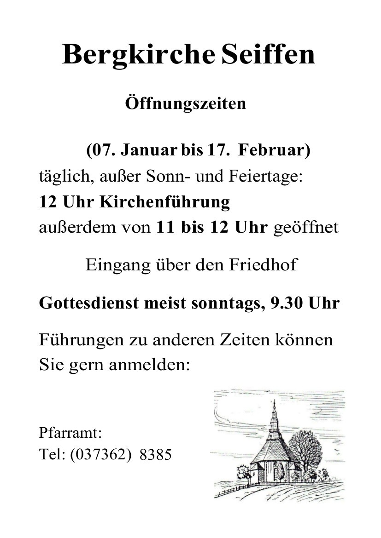 Öffnungszeiten der Bergkirche 07.Januar-17.Februar 2019 1