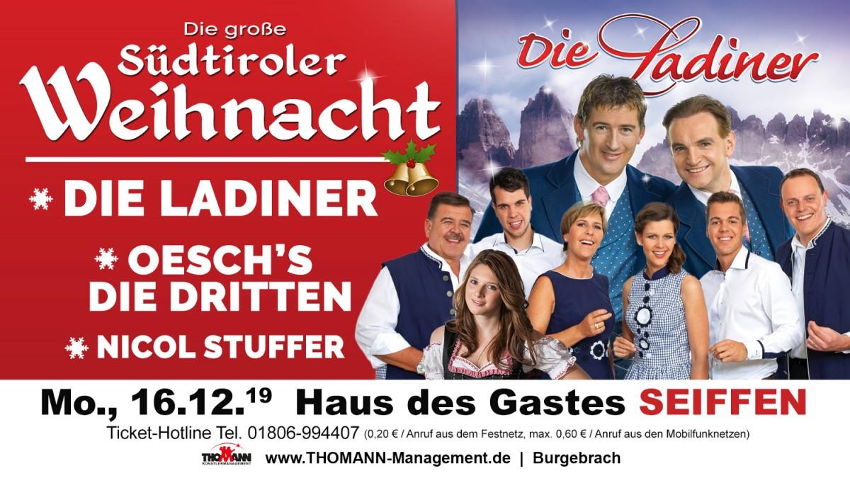 Die große Südtiroler Weihnacht-mit den Ladinern, Oeschs die Dritten und Nicol Stuffer @ Haus des Gastes | Kurort Seiffen/Erzgeb. | Sachsen | Deutschland