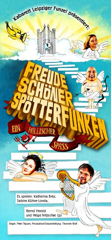 "Kabarett-Theater Leipziger Funzel ""Freude schöner Spötterfunken"""